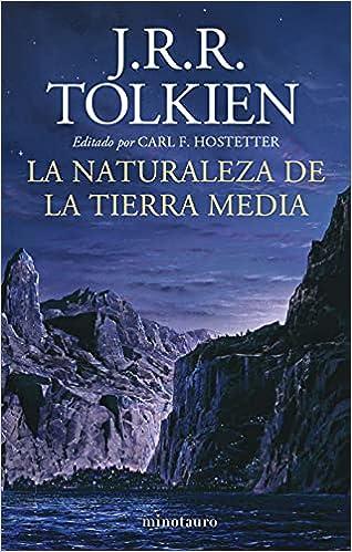 La naturaleza de la Tierra Media de J. R. R. Tolkien