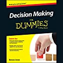 Decision Making for Dummies Hörbuch von Dawna Jones Gesprochen von: Cassandra Campbell