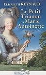 Le Petit Trianon et Marie-Antoinette par Reynaud