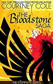 The Bloodstone Saga:  The Boxed Set by [Cole, Courtney]