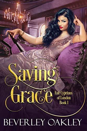 (Saving Grace (Fair Cyprians of London Book 1))
