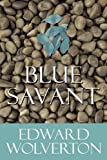 Blue Savant, Edward Wolverton, 1615462295