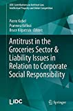 Antitrust in the Groceries Sector and Liability Issues in Relation to Corporate Social Responsibility, Kobel, Pierre and KÃ«llezi, Pranvera, 3662457520
