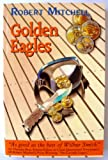 Golden Eagles, Michell, Robert, 0646095587