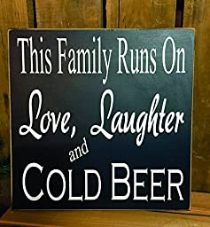 This Family Runs On Love, Laughter and Cold Beer 10\