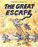 The Great Escape, Philippe Dupasquier, 039546806X