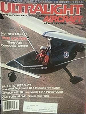 Ultralight Aircraft October 1983 - Hot New Ultralight - The Falcon - Three-Axis Composite Wonder