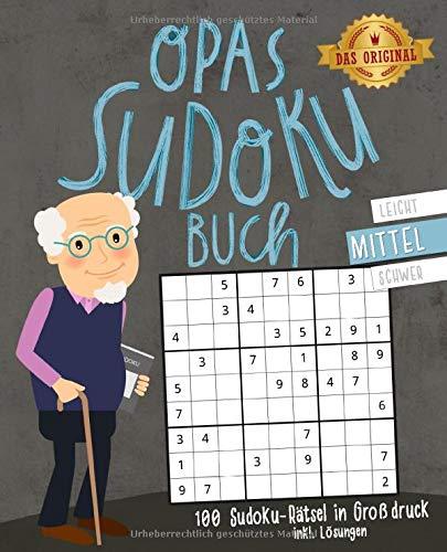 Opas Sudoku Buch  100 Sudoku Rätsel Inkl. Lösungen   Großdruck   Mittel  Beliebtes Gedächtnistraining Für Senioren