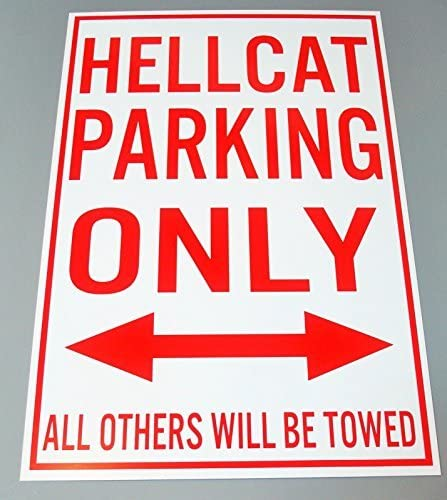 Aluminum STREET SIGN HELLCAT PARKING ONLY 12 X 18 by Brook Sassoon
