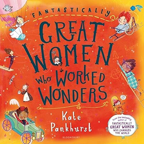 Fantastically Great Women Who Worked Wonders : Pankhurst, Kate, Pankhurst, Kate: Amazon.co.uk: Books