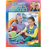 Cool Stuff : Teach Me to Crochet : 14 Projects-Step by Step Instructions Help Children Ages 9 to 14 Learn to Crochet