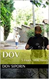 Dov: 5 Years, 5000 Hours