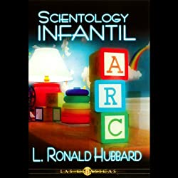 Scientology Infantil (Child Scientology)