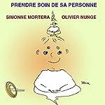 Prendre soin de sa personne   Simonne Mortera