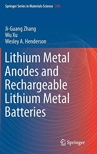 Lithium Metal Anodes and Rechargeable Lithium Metal Batteries (Springer Series in Materials Science) ()