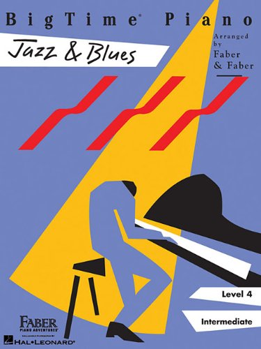 BigTime  Piano Jazz & Blues: Level 4 (Bigtime Jazz)