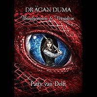 Bondgenoten & verraders (Drägan Duma Book 2)