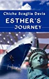 Esther's Journey, Chiche Scaglia Davis, 0984187022