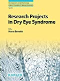 Research Projects in Dry Eye Syndrome (Developments in Ophthalmology, Vol. 45)