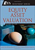 Equity Asset Valuation, Jerald E. Pinto and Elaine Henry, 0470571438