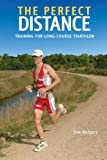 The Perfect Distance, Tom Rodgers, 1931382948