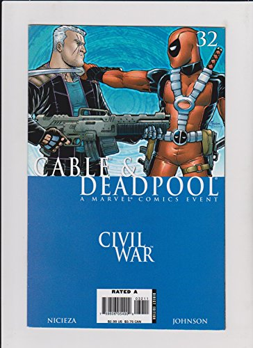 Cable & Deadpool #32 Civil War (A House Divided)