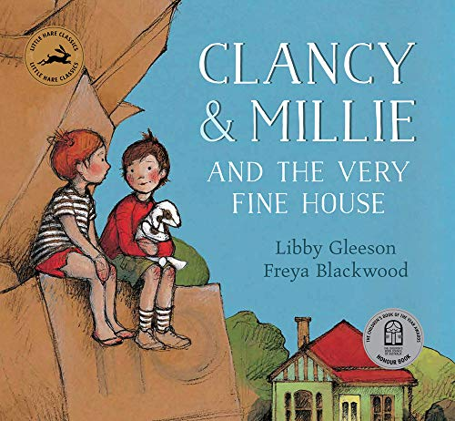 Clancy & Millie and the Very Fine House (Little Hare Classics) (Clancy And Millie And The Very Fine House)