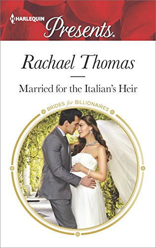 Married For The Italian's Heir by Rachael Thomas