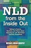 img - for NLD from the Inside Out: Talking to Parents, Teachers, and Teens about Growing Up with Nonverbal Learning Disabilities - Third Edition book / textbook / text book