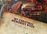 img - for My Christmas Memories Book book / textbook / text book
