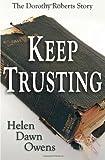 Keep Trusting, Helen Dawn Owens, 0981965792