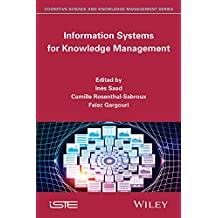 Information Systems for Knowledge Management (Cognitive Science and Knowledge Management)