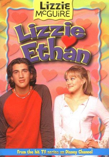 Lizzie Loves Ethan (Lizzie McGuire No. 10) ebook