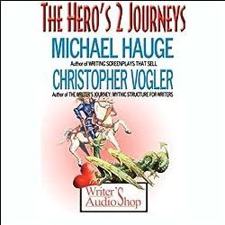 The Hero's 2 Journeys