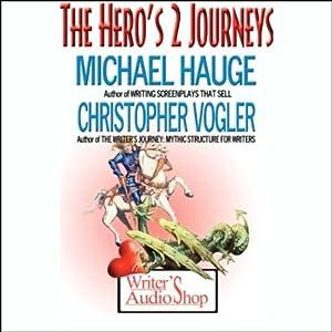 The Hero's 2 Journeys Rede