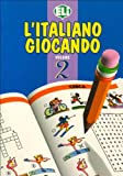 L'Italiano Giocando (Easy Word Games in Five Languages, Book 2)