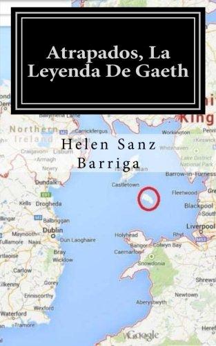 Descargar Libro Atrapados, La Leyenda De Gaeth: Bloc De Notas Helen Amelia Sanz Barriga