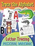 Trace the Alphabet Letter Tracing Preschool Workbook (Kid's Educational Activity Books) (Volume 5)