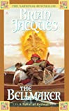 The Bellmaker, Brian Jacques, 0613045807