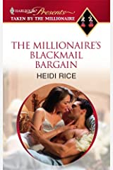 The Millionaire's Blackmail Bargain (Taken by the Millionaire)