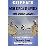 Gopen's Reader Expectation Approach to the English Language: A New Tweetment