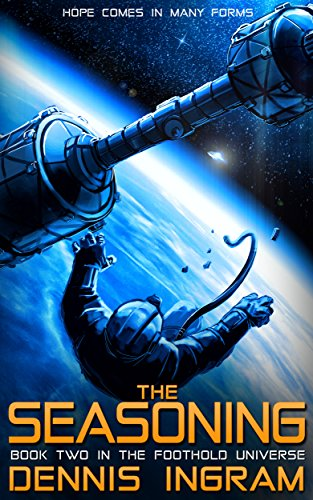The Seasoning (Foothold Book 2)