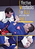 Effective Wristlocks for BJJ Vol 1 by Budo Jake