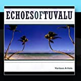 Echoes of Tuvalu