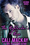 The Highlander's Hope: A Contemporary Romance (The Desired Series Book 1)