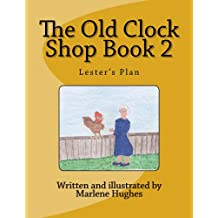 Lester's Plan (The Old Clock Shop Book 2)