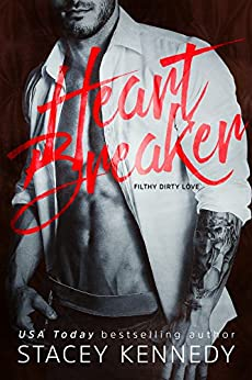 Heartbreaker: A Filthy Dirty Love Novel by [Kennedy, Stacey]