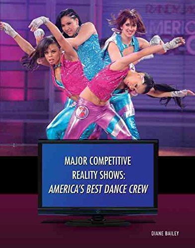 [America's Best Dance Crew (Major Competitive Reality Shows)] [Author: Bailey, Diane] [September, 2010] (Best Of America's Best Dance Crew)