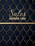 Sales Order Log: Daily Sales Log Book,Daily Log