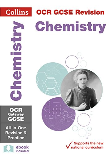 Collins OCR GCSE Revision: Chemistry: OCR Gateway GCSE All-in-one Revision and Practice (Collins GCSE 9-1 Revision)
